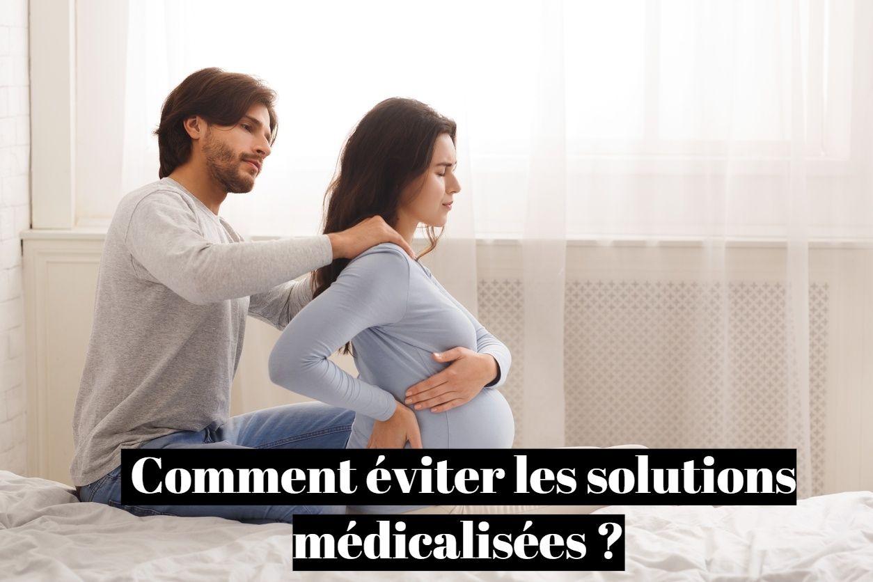 Accouchement alternatif: comment éviter les solutions médicalisées?