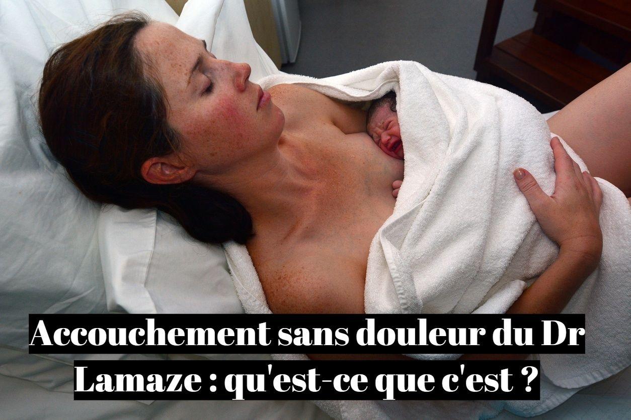 Accouchement sans douleur du Dr Lamaze: qu'est-ce que c'est ?