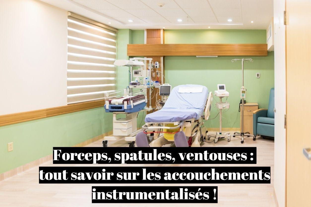 Forceps, spatules, ventouses : tout savoir sur les accouchement instrumentalisés?