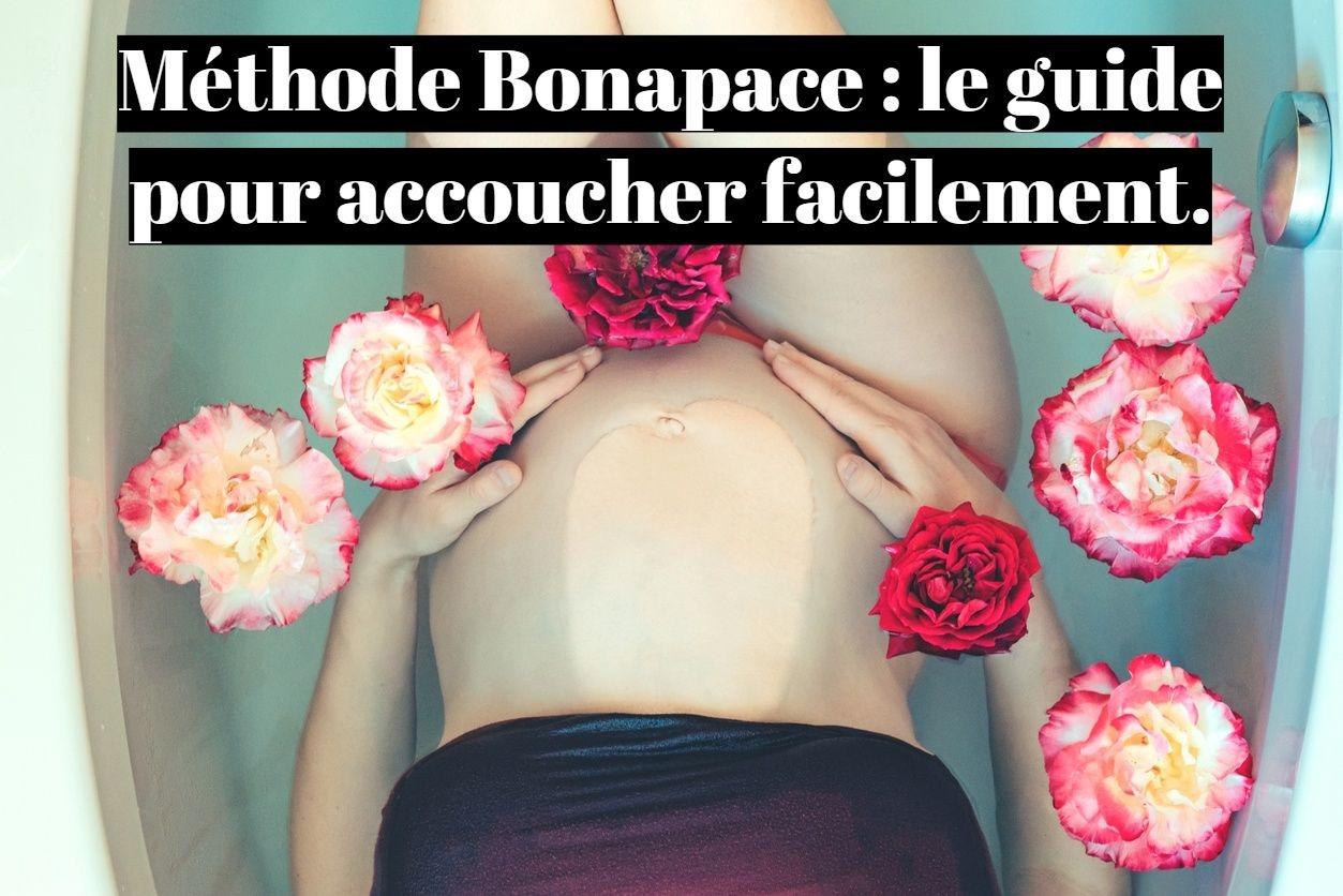 Méthode Bonapace: le guide pour accoucher facilement?